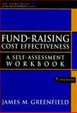Fund- Raising Cost Effectiveness : A Self-Accessment Workbook, Greenfield, James M., 0471109169