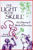 The Light in the Skull, Ronald Glasser, 057119916X