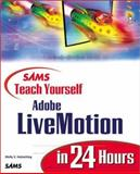 Sams Teach Yourself Adobe Livemotion in 24 Hours, Holzschlag, Molly E., 0672319160