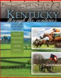 Kentucky Through the Centuries