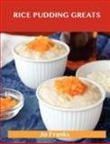 Rice Pudding Greats, Jo Franks, 148619916X