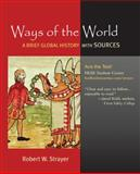Ways of the World Vols. 1 & 2 : A Brief Global History with Sources, Strayer, Robert W., 0312489161