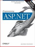 Programming ASP.NET : Building Web Applications and Services with ASP.NET 2. 0, Liberty, Jesse and Hurwitz, Dan, 059600916X