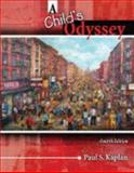 A Child's Odyssey, Kaplan, Paul S., 0757549160