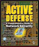 Active Defense : A Comprehensive Guide to Network Security, Brenton, Chris, 0782129161