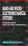 Nano- and Microelectromechanical Systems : Fundamentals of Nano- and Microengineering, Lyshevski, Sergey Edward, 0849309166