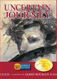 Uncertain Journey, James Rouman, 0914339168