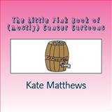 The Little Pink Book of (mostly) Cancer Cartoons, Kate Matthews, 1470179164