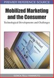 Mobilized Marketing and the Consumer : Technological Developments and Challenges, Telli Yamamoto, Gonca, 1605669164