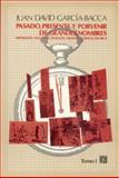 Pasado, Presente y Porvenir de Grandes Nombres : Mitología, Teogonía, Teología, Filosofía, Ciencia, Técnica, García Bacca, Juan David, 9681629167