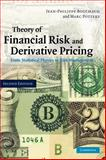 Theory of Financial Risk and Derivative Pricing : From Statistical Physics to Risk Management, Bouchaud, Jean-Philippe and Potters, Marc, 0521819164