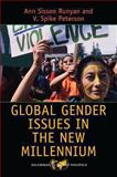 Global Gender Issues in the New Millennium, Runyan, Anne Sisson and Peterson, V. Spike, 0813349168
