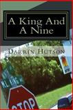 A King and a Nine, Darrin Hutson, 1494309165