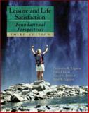 Leisure and Life Satisfaction : Foundational Perspectives with PowerWeb: Health and Human Performance, Edginton, Christopher R. and Jordan, Debra J., 0072489170
