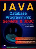 Java Database Programming : Servlets and JDBC, Williamson, Alan and Moran, Ceri, 013737917X