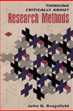 Thinking Critically about Research Methods, Benjafield, John G., 0205139175