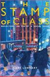 The Stamp of Class : Reflections on Poetry and Social Class, Lenhart, Gary, 0472069179