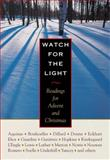 Watch for the Light : Readings for Advent and Christmas, Lewis, C. S., 087486917X