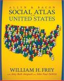 The Allyn and Bacon Social Atlas of the United States, Frey, William H., 0205439179