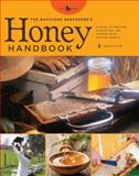 The Backyard Beekeeper's Honey Handbook, Kim Flottum, 0785829172
