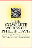 The Complete Works of Phillip Davis, Phillip Davis, 1492999172