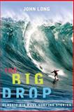 The Big Drop, John Long, 1560449179