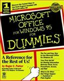 Microsoft Office for Windows 95 for Dummies, Parker, Roger C., 1568849176