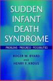 Sudden Infant Death Syndrome : Problems, Progress and Possibilities, , 0340759178