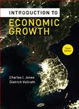 Introduction to Economic Growth, Jones, Charles I. and Vollrath, Dietrich, 039391917X