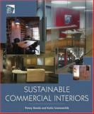 Sustainable Commercial Interiors, Bonda, Penny and Sosnowchik, Katie, 0471749176