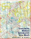 Exploring Human Geography with Maps, Jordan-Bychkov, Terry G. and Domosh, Mona, 0716749173