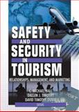 Safety and Security in Tourism : Relationships, Management, and Marketing, , 0789019175