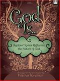 God Is, Heather Sorenson, 0834179172