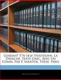 Gdidah¿ Twn Ib'@ Apostólwn la Didachè, Texte Grec, Avec un Comm Par P Sabatier Thèse, Paris, Apostles Didache, 1141809176