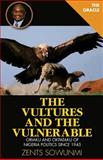 The Vultures and Vulnerable, Zents Kunle Sowunmi, 1936739178