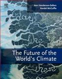 The Future of the World's Climate, , 012386917X