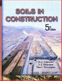 Soils in Construction, Dickenson, Stephen and Warrington, Don C., 0130489174