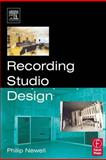 Recording Studio Design, Newell, Philip, 0240519175
