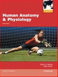 Human Anatomy and Physiology, Elaine N. Marieb and Katja N. Hoehn, 0321799178
