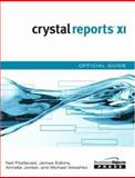 Crystal Reports XI Official Guide, Fitzgerald, Neil and Edkins, James, 0672329174