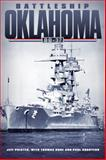 Battleship Oklahoma, BB-37, Phister, Jeff and Hone, Thomas, 080613917X