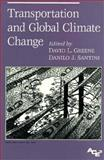 Transportation and Global Climate Change, Greene, David L. and Santini, Danilo J., 0918249171