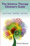 The Schema Therapy Clinician's Guide, Neele Reiss and Joan M. Farrell, 111850917X