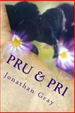 Pru and Pri, Jonathan Gray, 149433917X
