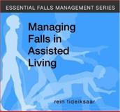 Managing Falls in Assisted Living, Tideiksaar, Rein, 1932529179
