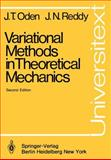 Variational Methods in Theoretical Mechanics, Oden, J. T. and Reddy, J. N., 3540119175