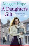 A Daughter's Gift, Maggie Hope, 0091949173