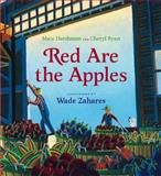 Red Are the Apples, Marc Harshman and Cheryl Ryan, 0152019170
