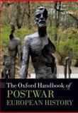 The Oxford Handbook of Postwar European History, , 0198729170