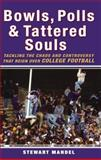 Bowls, Polls and Tattered Souls, Stewart Mandel, 0470049170